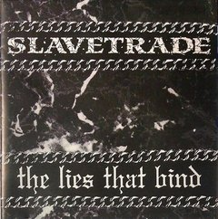 Slavetrade - The Lies That Bind ( Moonlite Records1994) Cd Ultra Raro!