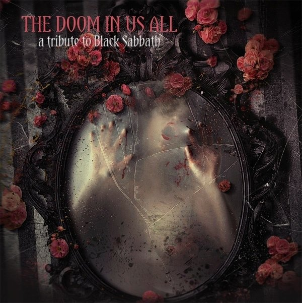The Doom In Us All - A Tribute to Black Sabbath  (Tourniquet-Kings X - Judas Priest - Nile - Trouble - Living Colour...) CD