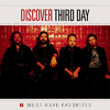 Third Day - Must Have Favorites CD