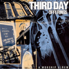 Third Day - Offerings A Worship Album CD