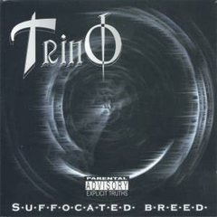 Trino - Suffocated Breed CD (Primeira Tiragem) Raro