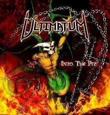 Ultimatum - Into The Pit CD (Retroactive Records 2007)