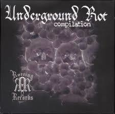 UNDERGROUND ROT Compilation CD 2004
