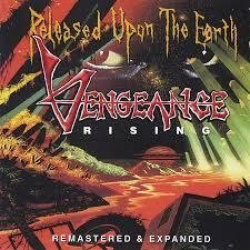 Vengeance Rising - Released Upon The Earth (Intense Millenium Records)