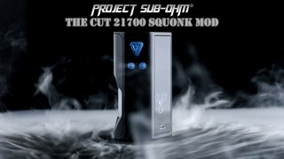 Project Sub-Ohm Edition Desire Cut Squonk 108W Tc
