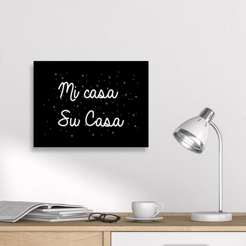 Placa Decor Frases - Mi Casa, Su Casa