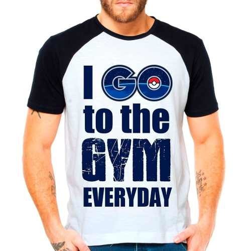 Camiseta Raglan Pokemon Go Academia I Go To The Gym Everyday