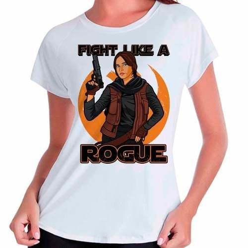 Camiseta Star Wars Rogue One Fight Like A Rogue Babylook Fem