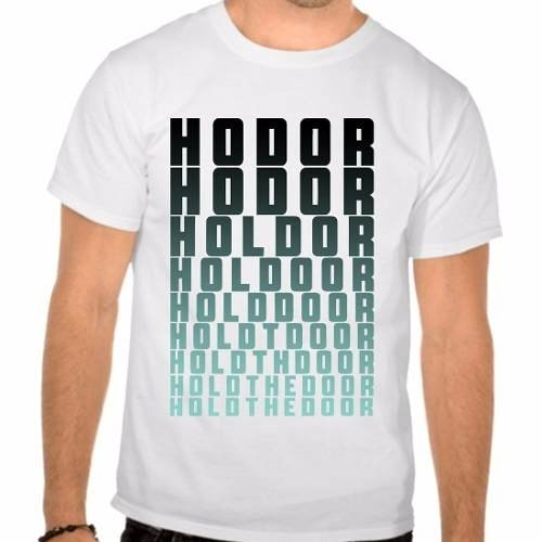 Camiseta Branca Game Of Thrones Got Hodor Hold The Door