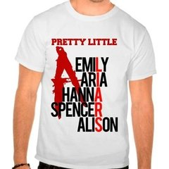 Camiseta Branca Série Pretty Little Liars
