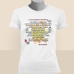 CAMISETA BABY LOOK DO BERTOLT BRECHT: O ANALFABETO POLÍTICO na internet