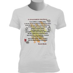 CAMISETA BABY LOOK DO BERTOLT BRECHT: O ANALFABETO POLÍTICO