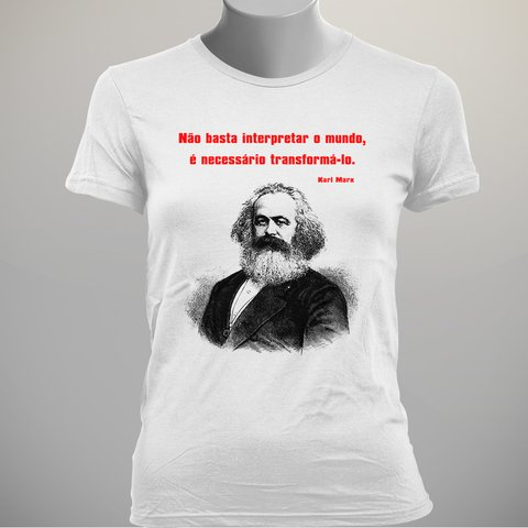 CAMISETA BABY LOOK DO KARL MARX: TRANSFORMAR O MUNDO na internet