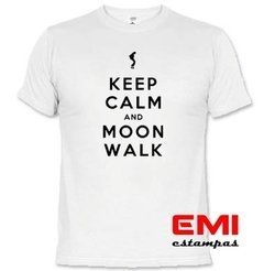 Camiseta Engraçada Keep Calm And Moon Walk Michael Jackson na internet