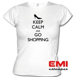 Camiseta Engraçada Keep Calm And Go Shopping 1708 - loja online