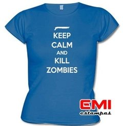 Camiseta Engraçada Keep Calm And Matar Zumbis 1900 - comprar online