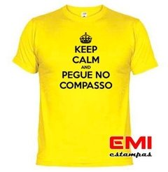 Camiseta Engraçada Keep Calm And Pegue No Compasso 1727