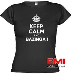 Camiseta Engraçada Keep Calm And Bazinga ! 1718 - EMI estampas