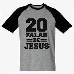 Camiseta 20 falar de jesus raglan Religiosa Gospel e63cab63522