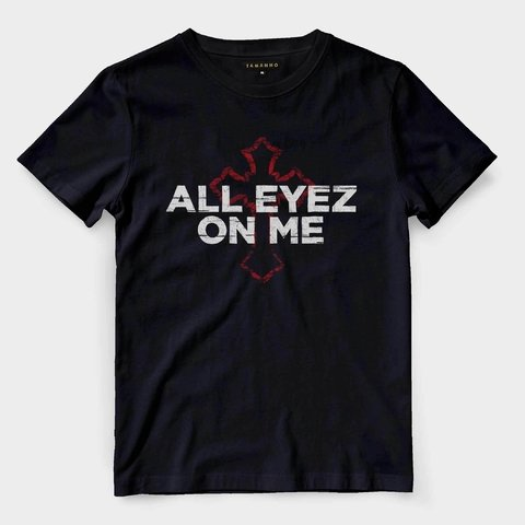 camiseta all eyez on me preta camisa hip hop king barata
