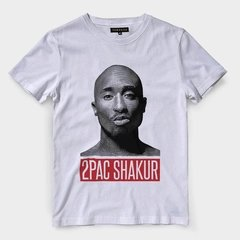 b426c28782 Camiseta Tupac Shakur Branca Estampa Rapper Hip Hop