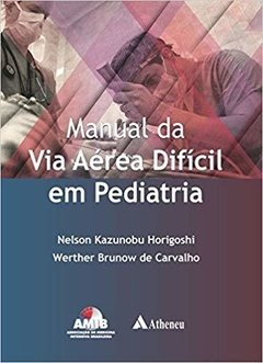 Manual da via aérea difícil em pediatria