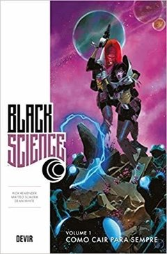 Black Science: Como Cair Para Sempre