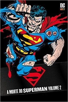 Superman - A Morte do Superman - Volume 2