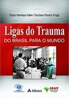 Ligas do trauma