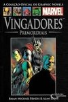 Graphic Novels Marvel Ed. 61 Vingadores - Primordiais
