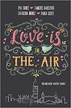 Love is in the air (Volume 1)