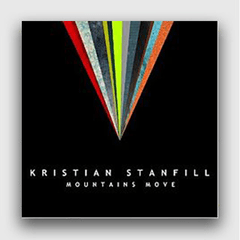 Mountains Move - Kristian Stanfill