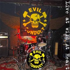 Evil Conduct - Live At Wild At Heart LP