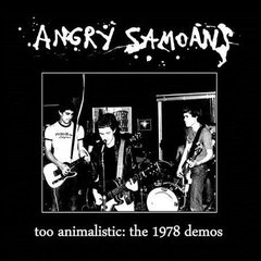 Angry Samoans -   Too Animalistic: The 1978 Demos LP