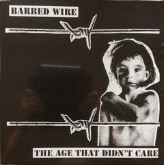 Barbed Wire -   The Age That Didn't Care LP
