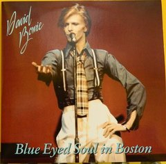 David Bowie -   Blue Eyed Soul In Boston 2xLP