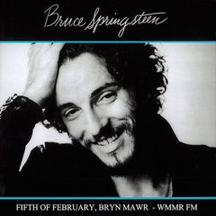 Bruce Springsteen - Fifth Of February, Bryn Mawr WMMR Fm LP