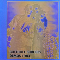 Butthole Surfers -   Demos 1983 LP