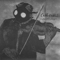 Catharsis - Live In The Land Of The Dead / Arsonist's Prayer LP