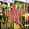 Chelsea - Faster Cheaper & Better Looking 2xLP