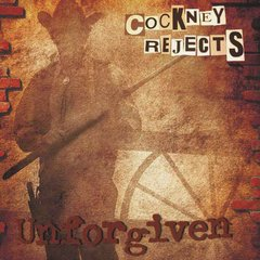 Cockney Rejects -   Unforgiven LP