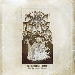 Darkthrone -  Sempiternal Past (The Darkthrone Demos)