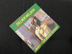 Delroy Wilson - Worth Your Weight In Gold LP