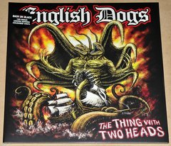English Dogs -   The Thing With Two Heads LP