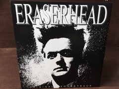 David Lynch & Alan R. Splet -  Eraserhead Original Soundtrack LP - comprar online