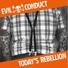Evil Conduct - Today's Rebellion LP