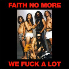 Faith No More -   We Fuck A Lot LP
