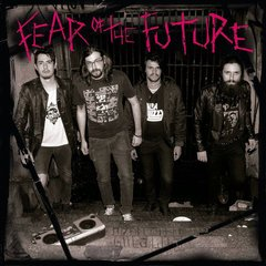 Fear Of The Future -   S/T LP
