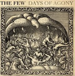 Few -   Days Of Agony LP