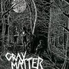 Gray Matter ?- Food For Thought LP